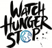 WATCH HUNGER STOP